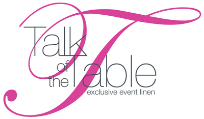 Talk of the Table - Toronto - Event Linen Rentals